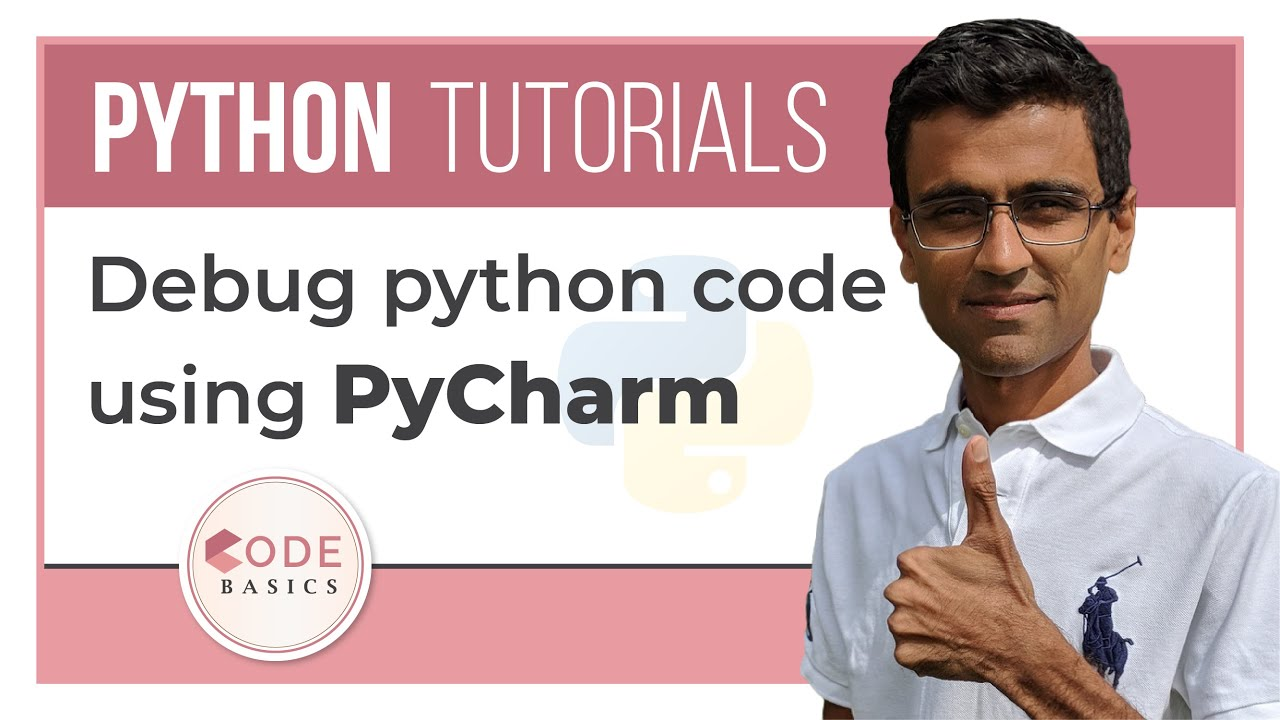 7. Debug Python code using PyCharm [Python 3 Programming Tutorials]   Video