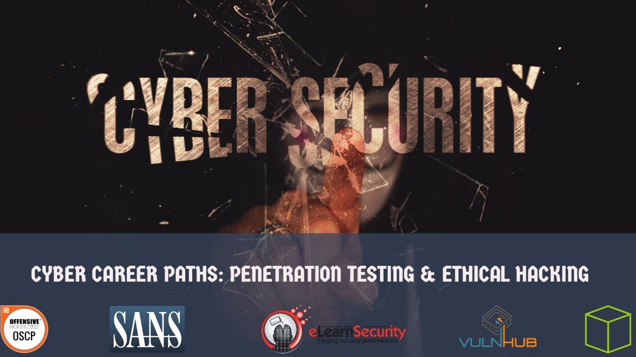 Cyber Career Paths: Penetration Testing & Ethical Hacking   Video