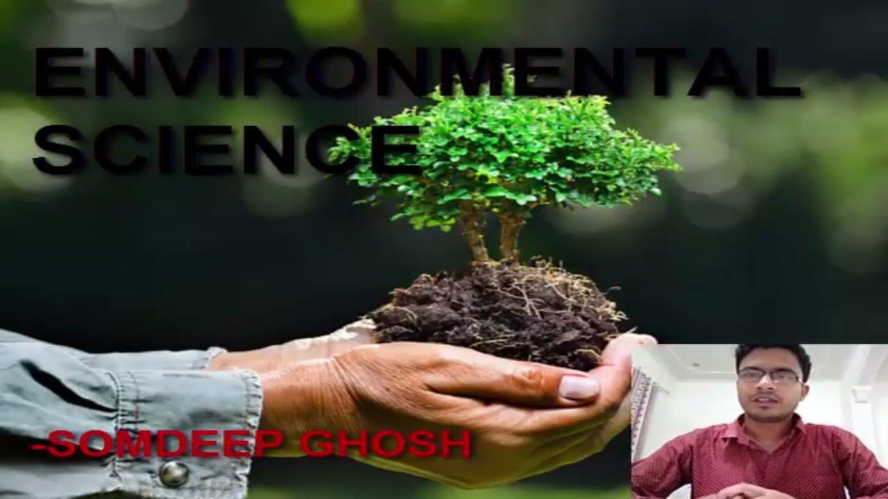 ENVIRONMENTAL SCIENCE | AGRICULTURE | TUTORIALS | SOMDEEP GHOSH | Video