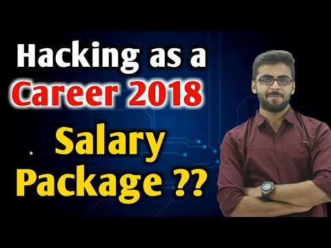 Ethical HACKING as a Career in India 2018   Salary Package in HACKING ??   Video