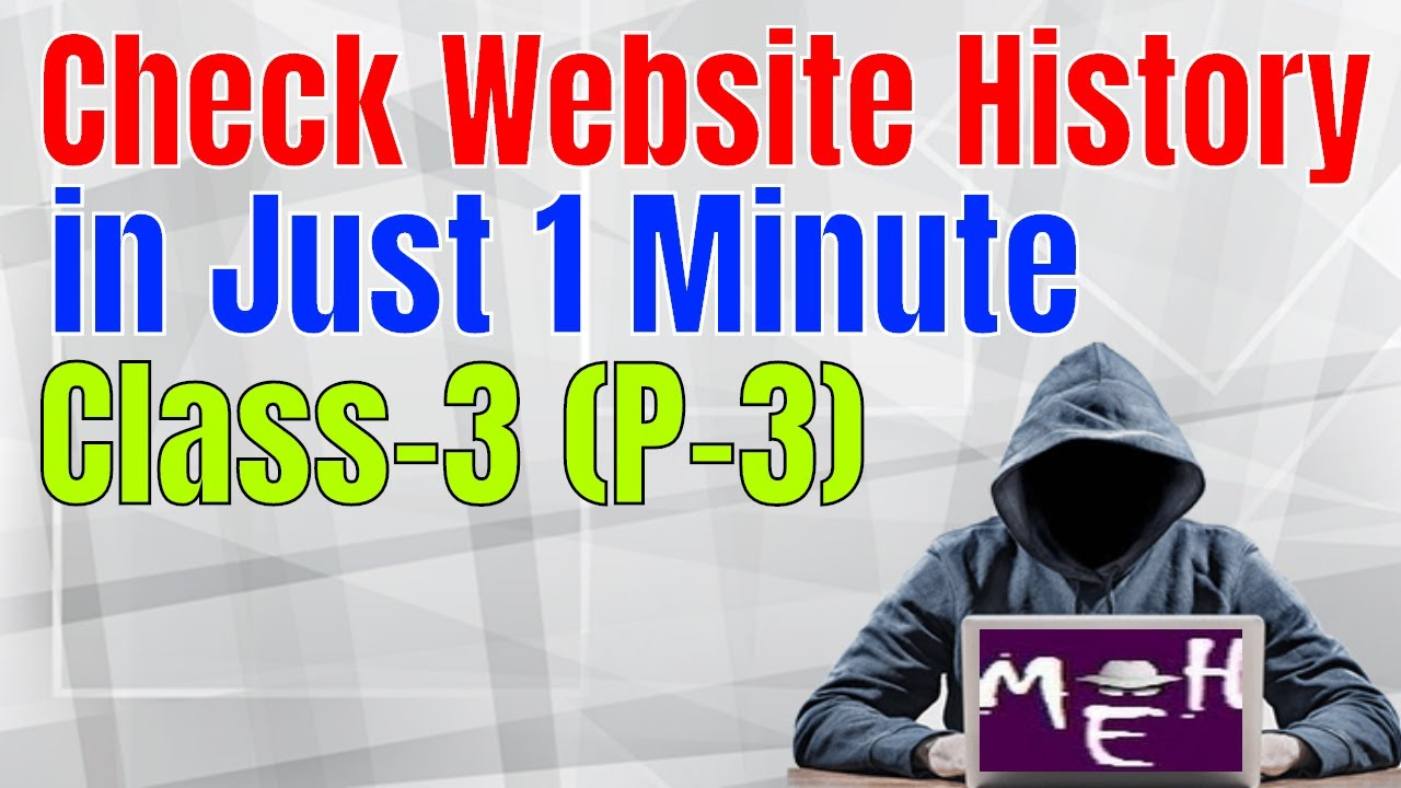 Ethical Hacking Tutorials in English Class-3 (Part 3)   How to Check Website History   Video