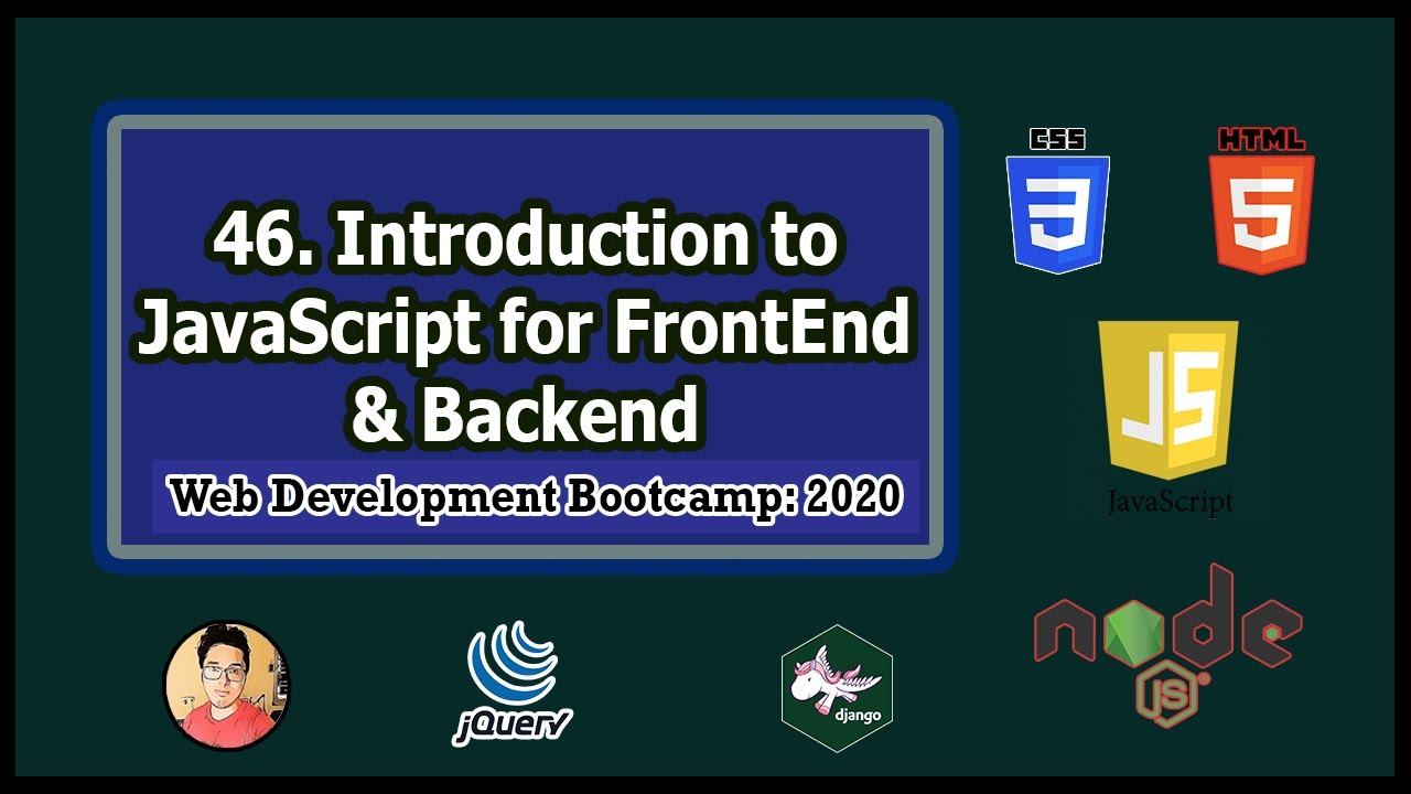 Introduction to JavaScript for Frontend & Backend | Web Development Tutorials #46 | Video