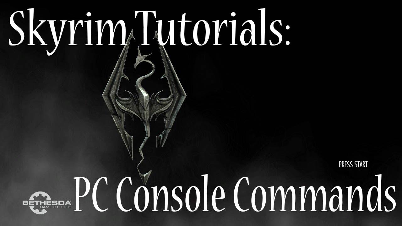 Skyrim Tutorials: PC Console Commands | Video