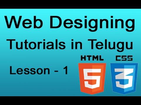 Web designing tutorials in Telugu –  HTML 5 and CSS 3 – Lesson 1 | Video