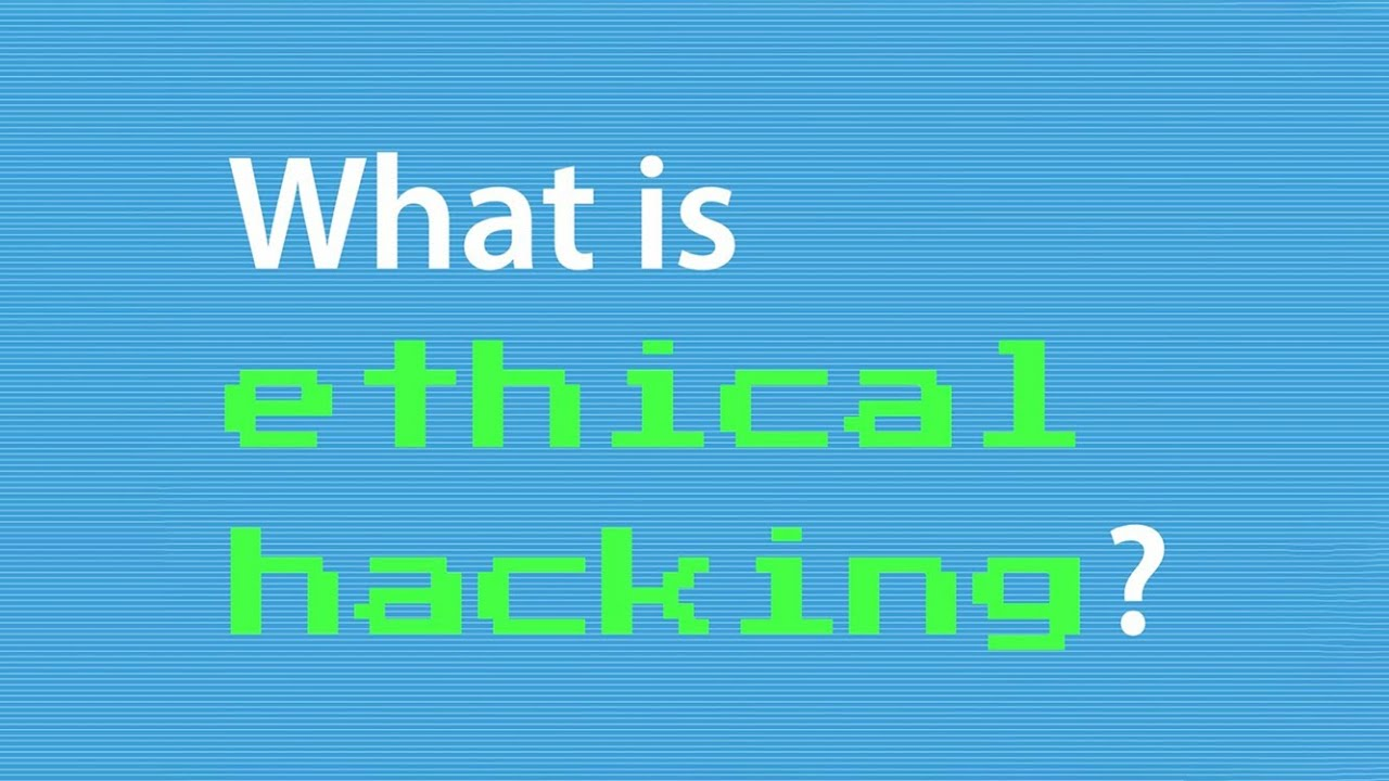 What is ethical hacking? | Video