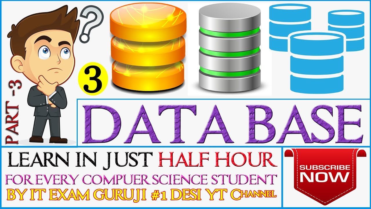 3. DBMS   TUTORIALS   LECTURES   DATA BASE MANAGEMENT SYSTEM   COMPUTER SCIENCE   Learn in Half Hour   Video